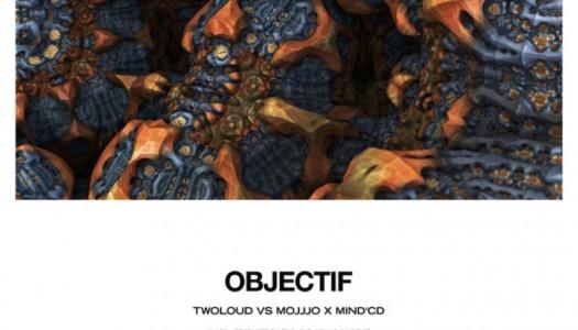 """twoloud vs. Mojjjo X Mind'CD – """"Objectif"""""""