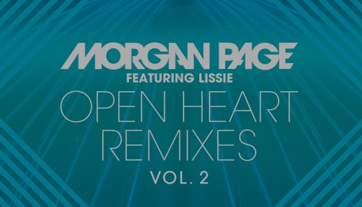 "NP Premiere: Morgan Page – ""Open Heart"" feat. Lissie (Ookay Remix)"