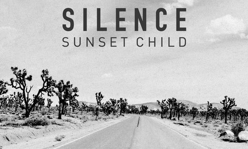"Sunset Child – ""Silence"""