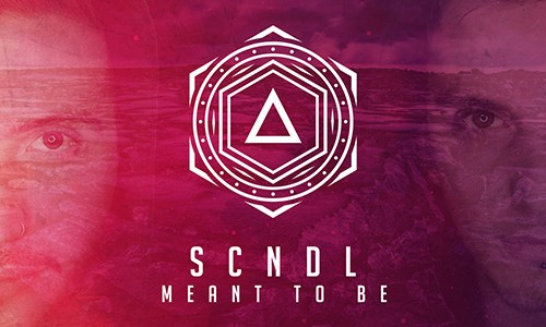 "SCNDL – ""Meant To Be"""