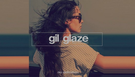 "NP Premiere: Gil Glaze ft. Reggie Saunders – ""Feel The Heat"""