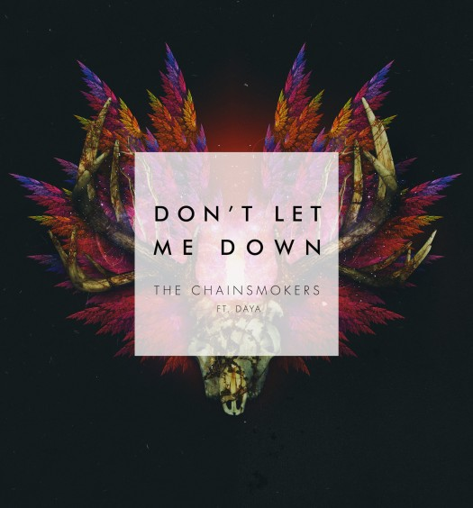 the chainsmokers dont let me down