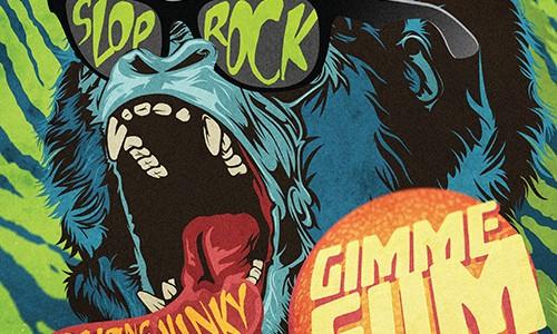 """Slop Rock – """"Gimme Sum"""""""