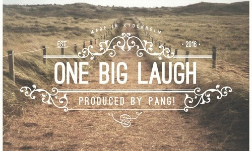 "PANG! – ""One Big Laugh"""