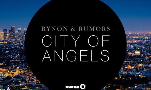 "Bynon & Rumors – ""City Of Angels"""