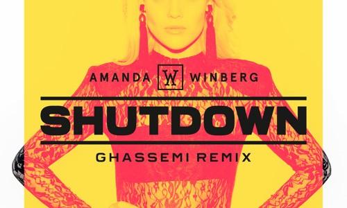 """Amanda Winberg – """"Shutdown"""" (Ghassemi Remix)"""