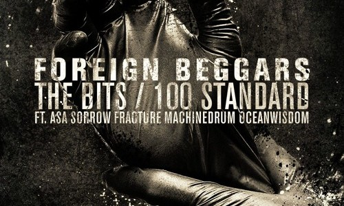 "Foreign Beggars – ""The Bits"" / ""100 Standard"""