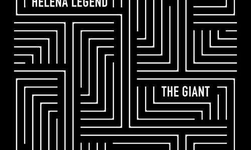 "Helena Legend – ""The Giant"" [Free Download]"