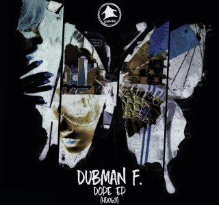 Dubman F – 'Dope' EP