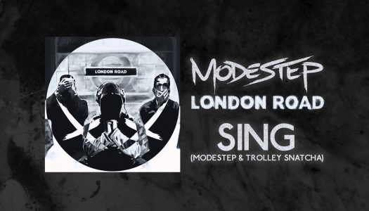 "Modestep & Trolley Snatcha – ""Sing"" (Remixes)"