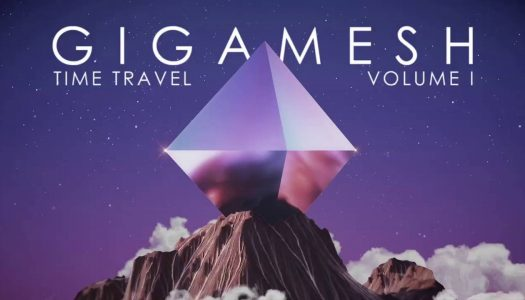 Gigamesh Releases 'Time Travel Vol II'