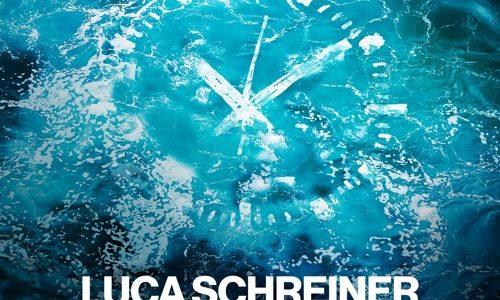 """Luca Schreiner – """"Time Is Up"""""""