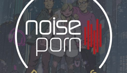 Noiseporn x Daily Playlists #2