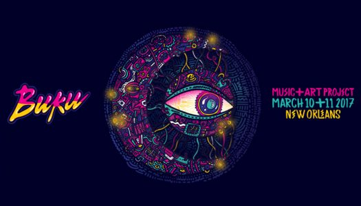 New Orleans' Buku Music + Art Project Is Your Spring Break Destination Of 2017