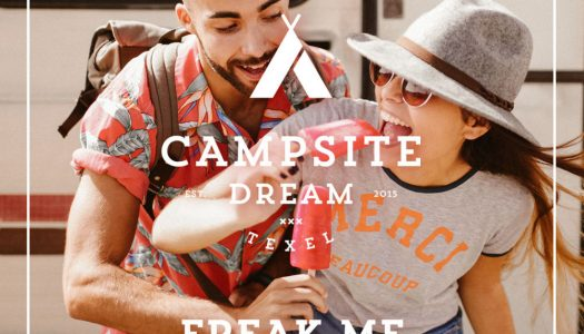 "Campsite Dream – ""Freak Me"""