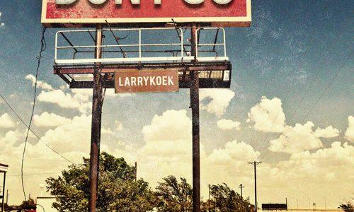 """LarryKoek – """"Don't Go"""""""