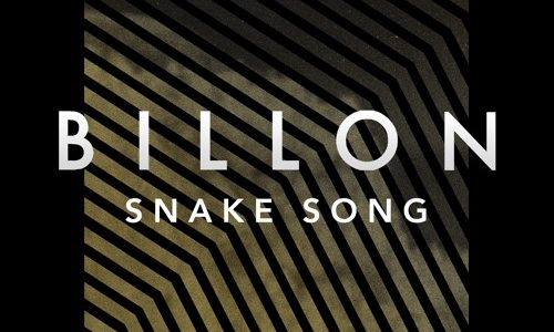 "Billon – ""Snake Song"""