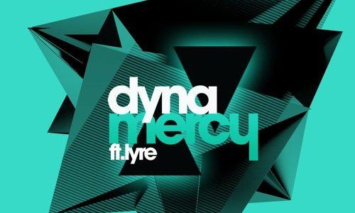 """Dyna – """"Mercy"""""""