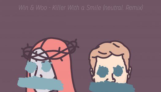 "NP Premiere: Win & Woo – ""Killer With A Smile"" (neutral. Remix)"