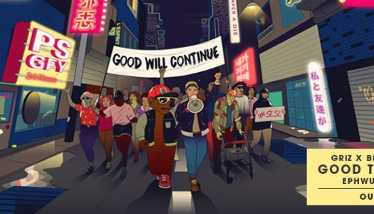 "Griz & Big Gigantic – ""Good Times Roll"" (Ephwurd Remix)"