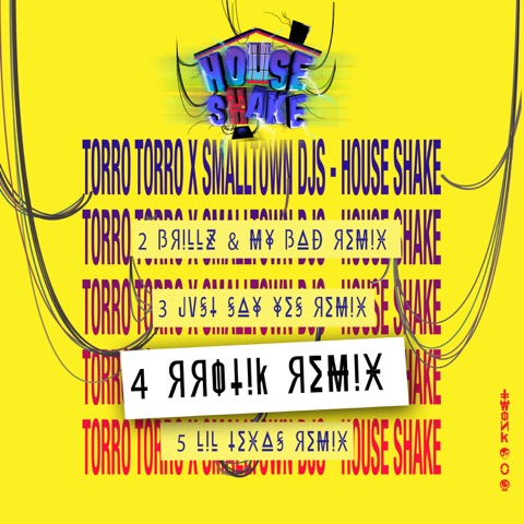 torro-torro-smalltown-djs-house-shake-rrotik-remix-twonk