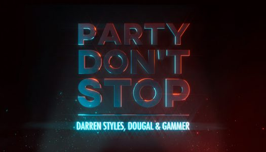 "Darren Styles & Dougal & Gammer – ""Party Don't Stop"""