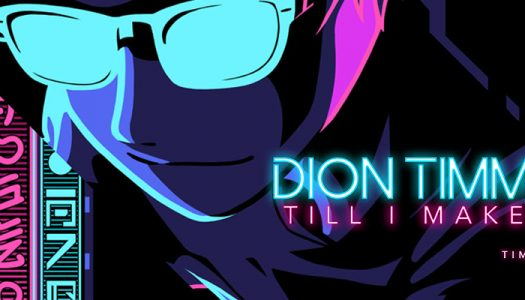 "Dion Timmer (feat. Tima Dee) – ""Till I Make It"""