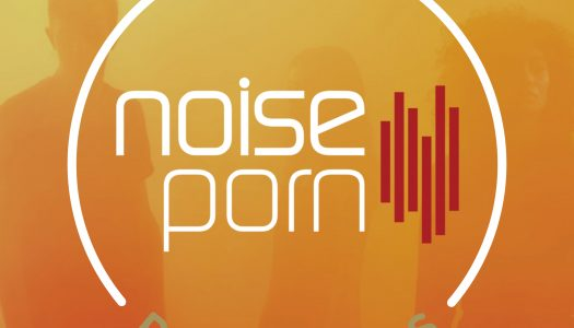 Noiseporn x Daily Playlists #36
