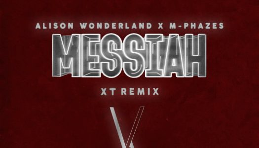 "Alison Wonderland x M-Phazes – ""Messiah"" (XT Remix)"