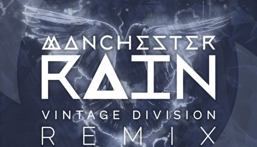 Manchester Rain Drops Self-Titled Remix With Vintage Division