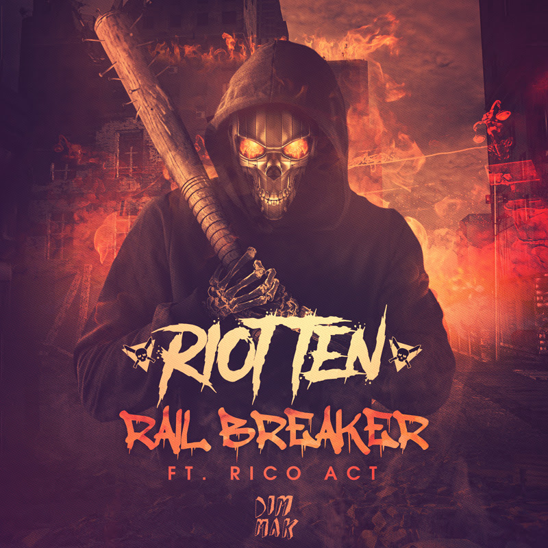 Riot Ten - Rail Breaker (ft. Rico Act)
