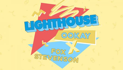 "Ookay & Fox Stevenson – ""Lighthouse"""