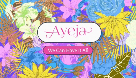 Ayeja – 'We Can Have It All' EP