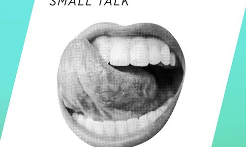 """Fake Pictures – """"Small Talk"""""""