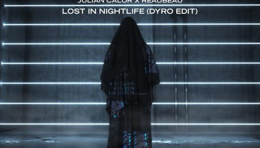 "ReauBeau & Julian Calor – ""Lost In Nightlife"" (Dyro Edit)"