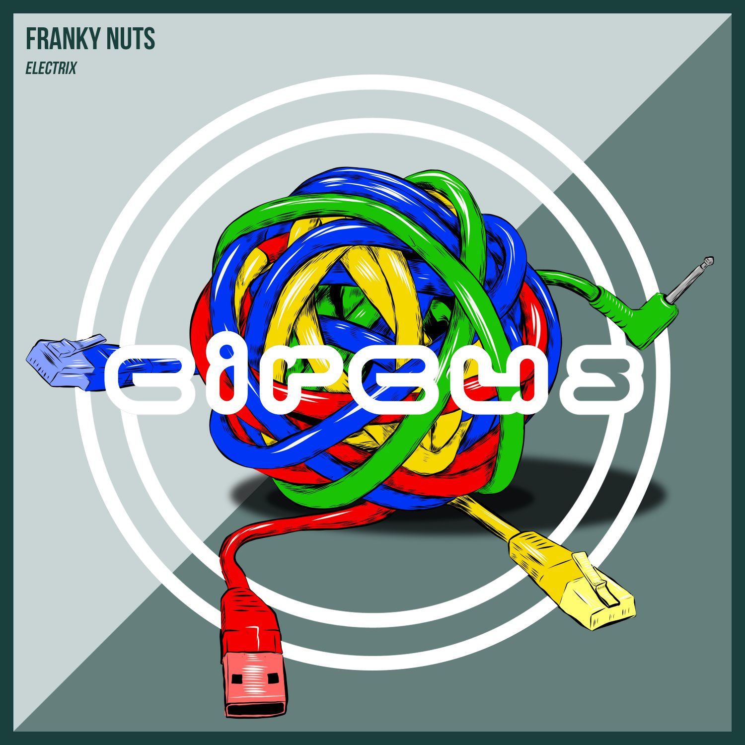 Franky Nuts Electrix EP Circus Records