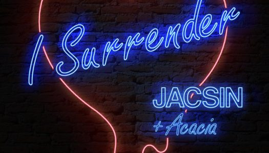 "JACSIN & Acacia Come Together for Stunning ""I Surrender"" Release"