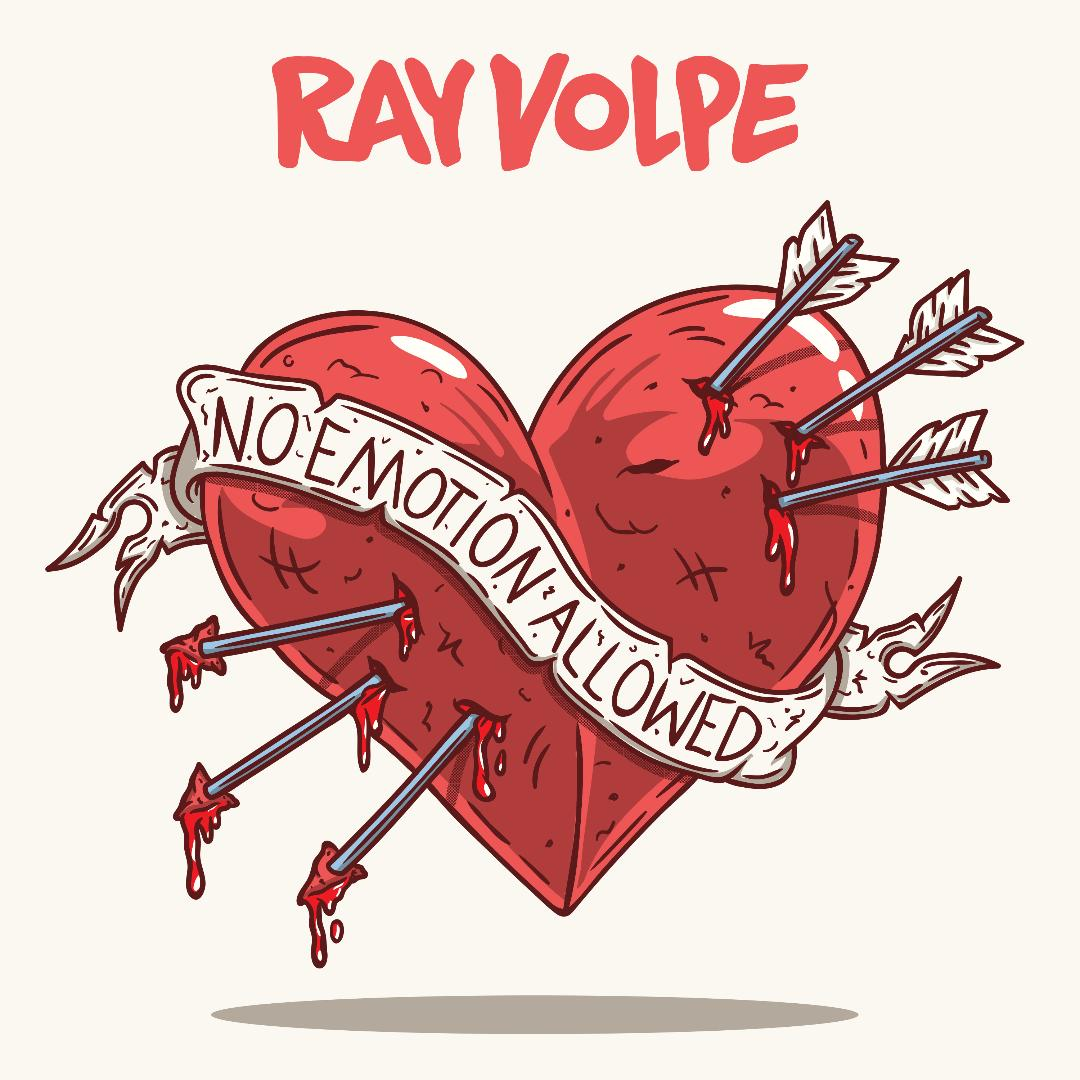 Ray Volpe No Emotion Allowed