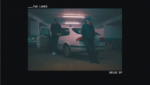 TWO LANES Present Their 'Drive' EP