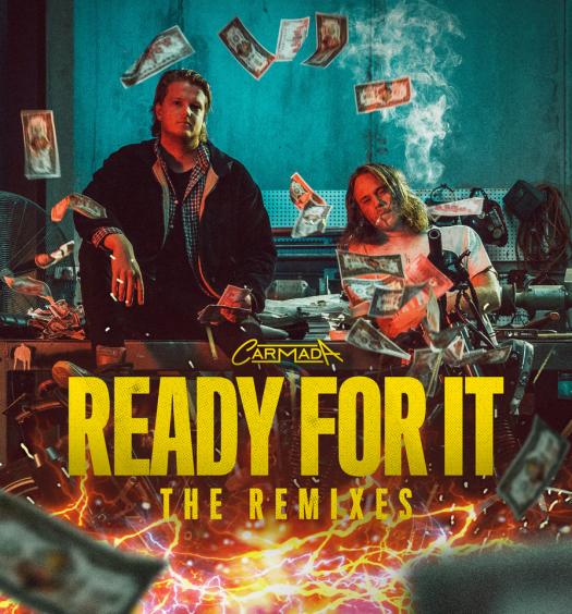 Carmada Ready For It Remixes Insomniac Records