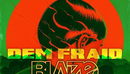 "Blaize Offers Holiday Spirit With Christmas Edit of Boombox Cartel's ""Dem Fraid"""