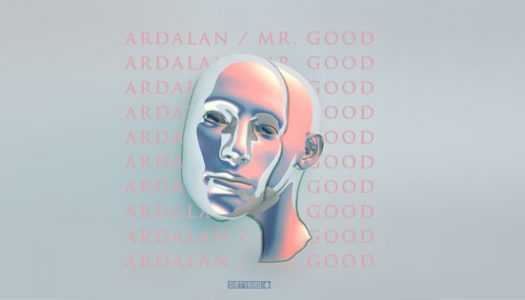 Ardalan's 'Mr. Good' LP Turns the Tables on Tech House