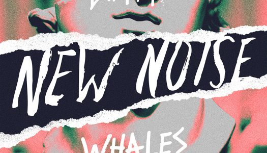 "Whales Releases New Noise Single ""Fade Away"" on Dim Mak"